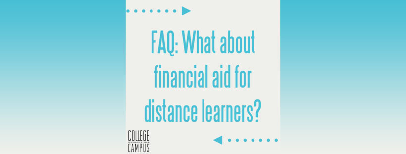 College Without the Campus FAQ #7