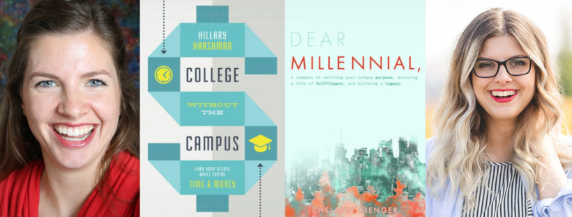 College Without Hillary Harshman and Chelann Giengerthe Campus and Dear Millennial,
